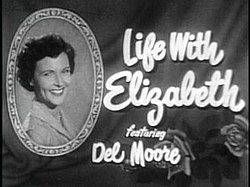 250px-Title_card_to_the_1950's_sitcom_Life_with_Elizabeth